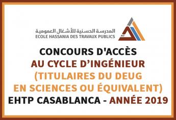 Concours d'accès au cycle d'ingénieur de l'Ecole Hassania des Travaux Publics EHTP Casablanca 2019