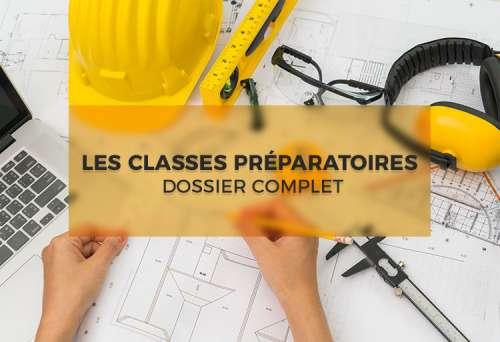 Les classes préparatoires (CPGE) : dossier complet